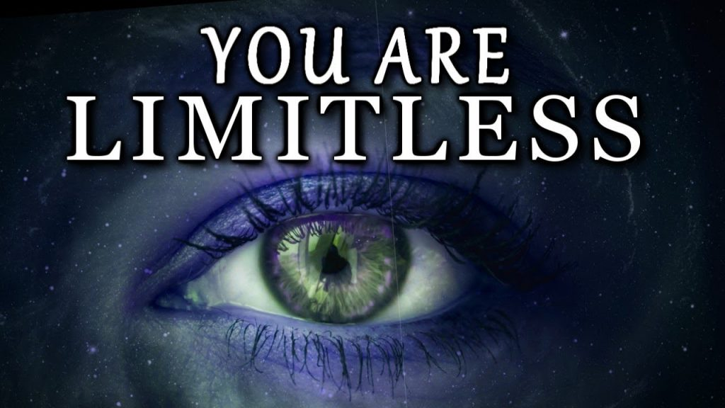 you are limitless